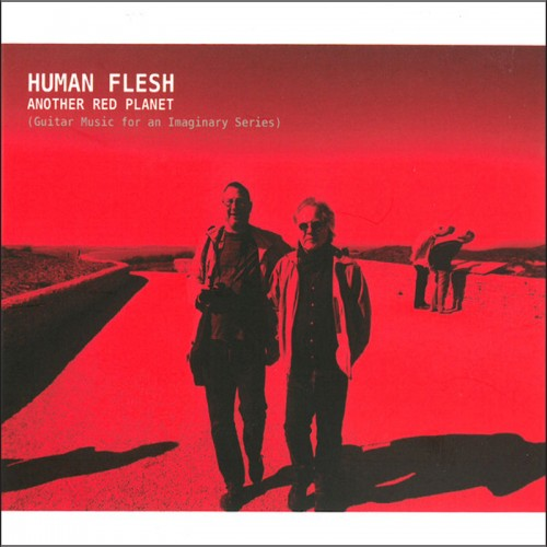 HUMAN FLESH - Another Red Planet CD