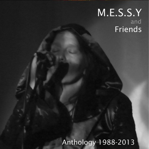 M.E.S.S.Y and Friends - Anthology 1988-2013 CD