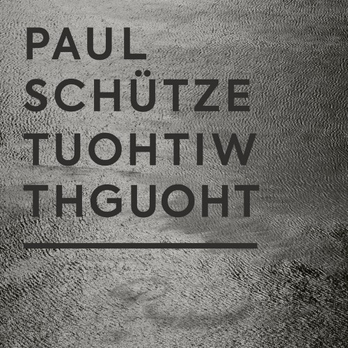 Paul Schütze – Without Thought CD
