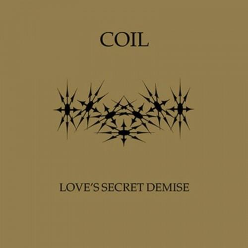 COIL - Love Secret Demise CD
