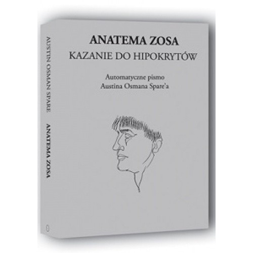 Austin Osman Spare - Anatema Zosa