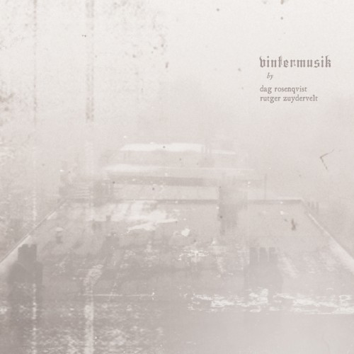 Dag Rosenqvist & Rutger Zuydervelt 'Vintermusik' CD