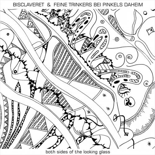 BISCLAVERET & FEINE TRINKERS BEI PINKELS DAHEIM - both...