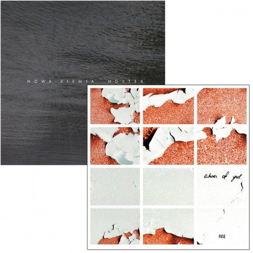 NOWA ZIEMIA 'Holter'/ ECHOES OF YUL 'Fuse' split CD