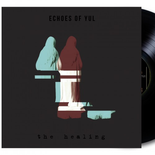 ECHOES OF YUL 'The Healing' LP