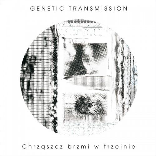 GENETIC TRANSMISSION 'Chrząszcz brzmi w trzcinie' CD