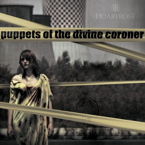 HOARFROST Puppets of the Divine Coroner CD