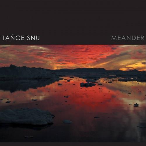 TAŃCE SNU 'Meander' CD