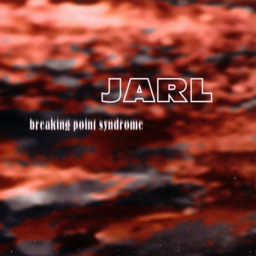 Jarl - Breaking Point Syndrome CD