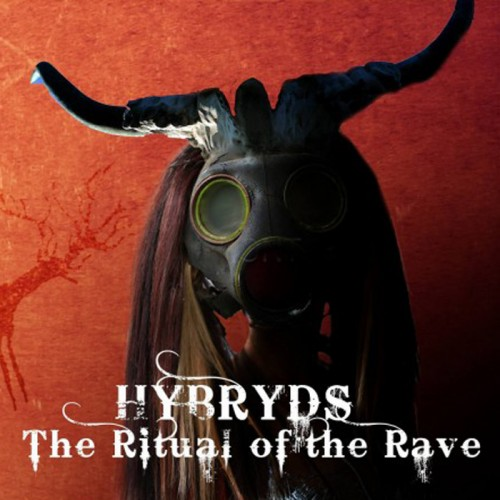 HYBRYDS The Ritual of the Rave 2CD