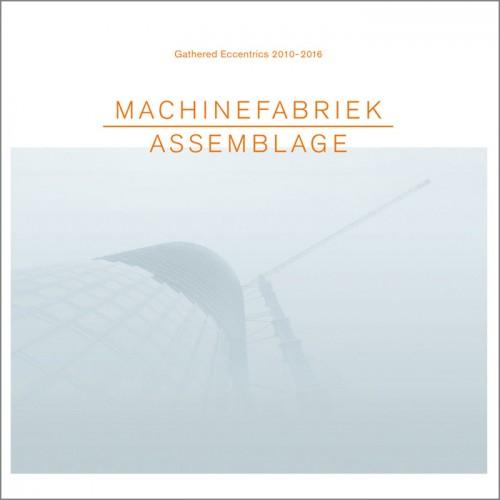 MACHINEFABRIEK 'Assemblage' CD