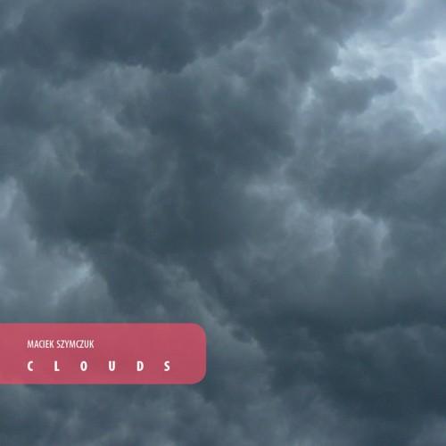 MACIEK SZYMCZUK 'Clouds' CD