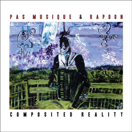 PAS MUSIQUE & RAPOON 'Composited Reality' CD