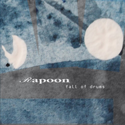 RAPOON 'Fall of Drums' CD