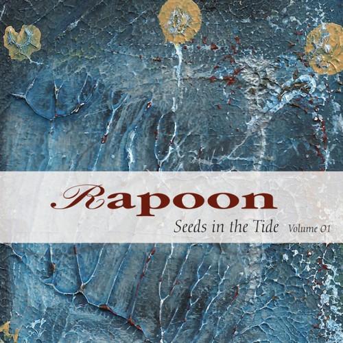 RAPOON 'Seeds in the Tide Volume 01' 2CD