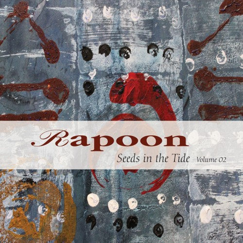 RAPOON 'Seeds in the Tide Volume 02' 2CD