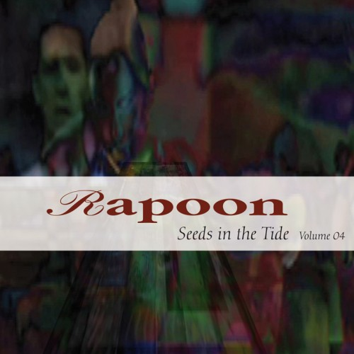 RAPOON 'Seeds in the Tide Volume 04' 2CD