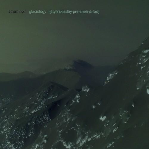STROM NOIR 'Glaciology' CD