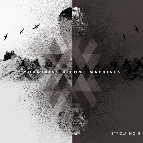 STROM NOIR 'MOUNTAINS BECOME MACHINES' CD
