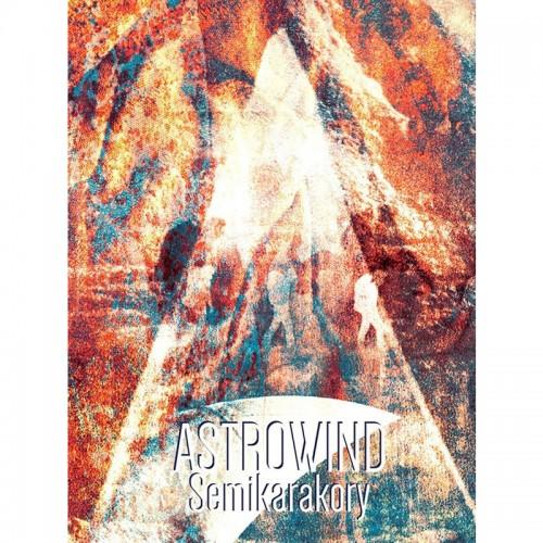 ASTROWIND 'Semikarakory' CD