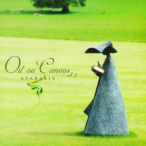 ATARAXIA 'Oil On Canvas Vol. 2' CD