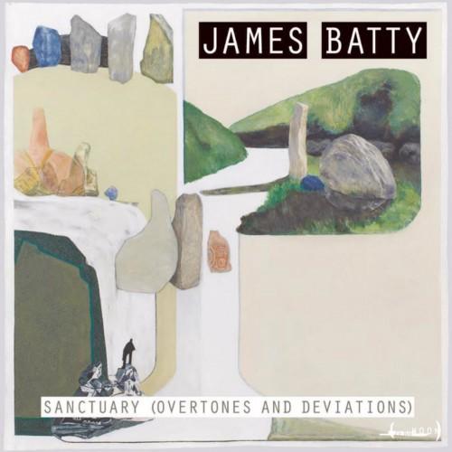 James Batty 'Sanctuary (Overtones And Deviations)'CD
