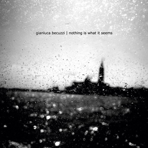 GIANLUCA BECUZZI - Nothing Is What It Seems CD