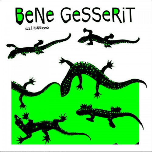 BeNe GeSSeRiT 'eccentric????' CD