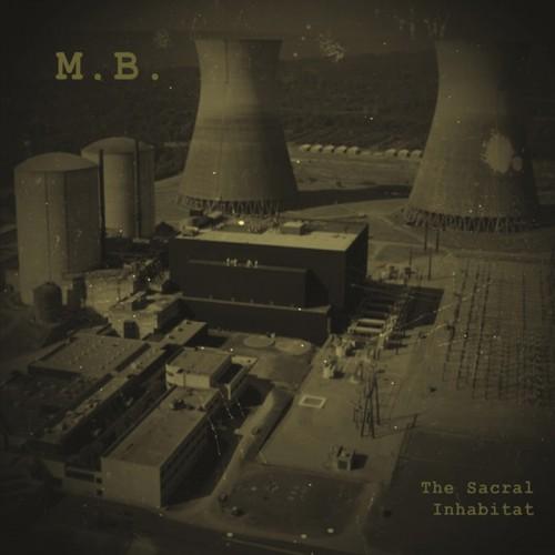 M.B. (Maurizio Bianchi) – The Sacral Inhabitat CD