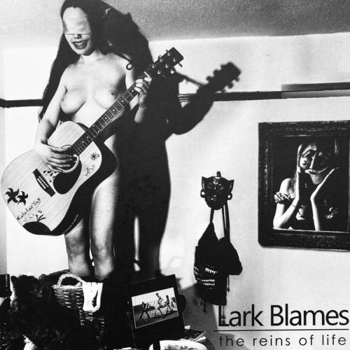 LARK BLAMES 'The Reins of Life' CD
