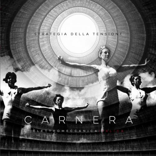 CARNERA 'Strategia della Tensione'CD