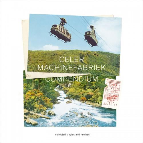 Celer & Machinefabriek 'Compendium' CD