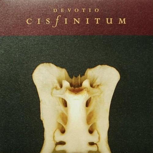 """CISFINITUM - Devotio 10"""""""