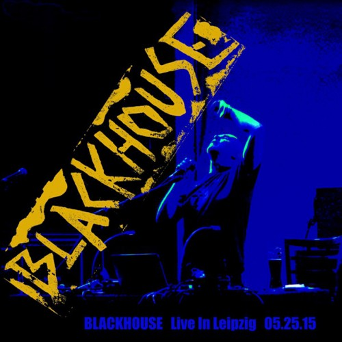 BLACKHOUSE 'Live in Leipzig' (black) LP
