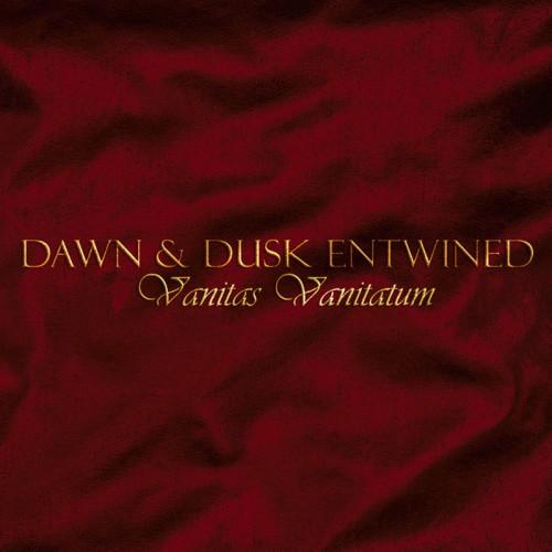 DAWN & DUSK ENTWINED – Vanitas Vanitatum CD