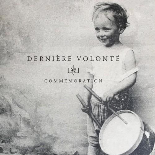 DERNIERE VOLONTE - Comemoration 2CD