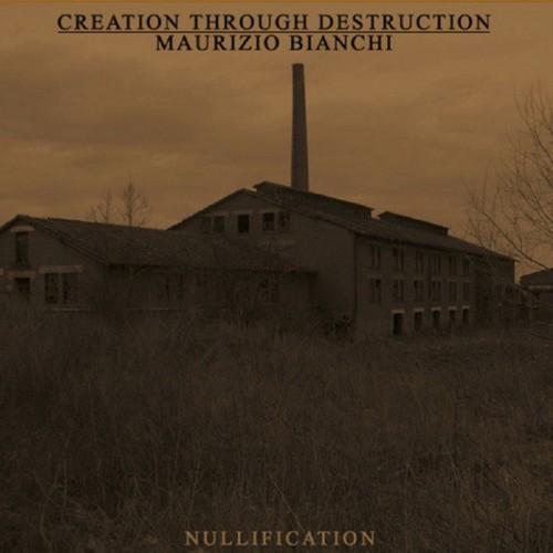 CREATION THROUGH DESTRUCTION & MB-Nullification CD