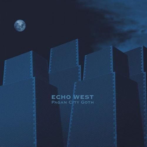 ECHO WEST - Pagan City Goth CD