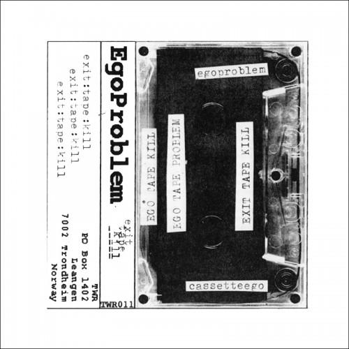 EGOPROBLEM - Exit Tape Kill CD