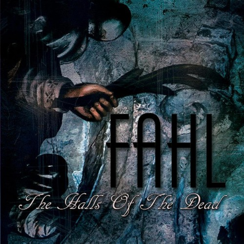 FAHL 'The Halls Of The Dead' CD