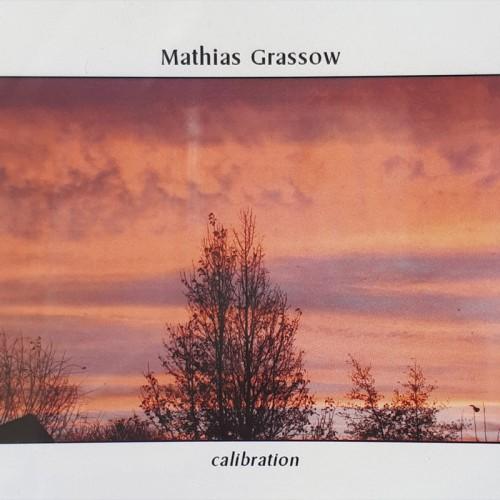 Mathias Grassow 'Calibration' CDR