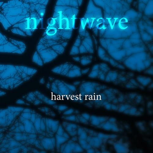 HARVEST RAIN - Nightwave CD