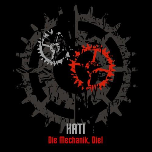 HATI - DieMechanik, Die! CD