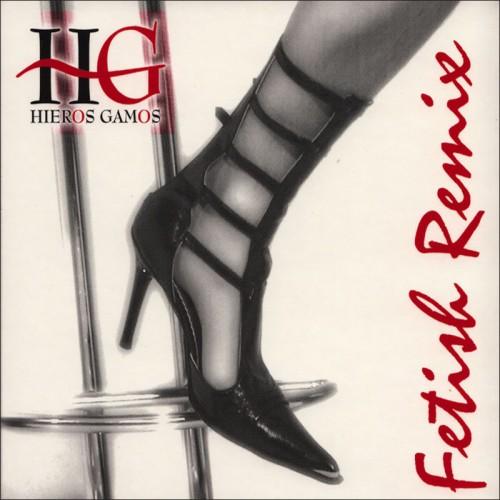 HIEROS GAMOS - Fetish Remix CD