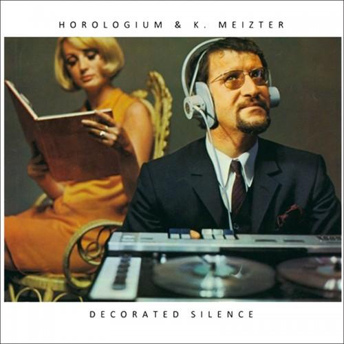 HOROLOGIUM & K. MEIZTER - Decorated Silence CD