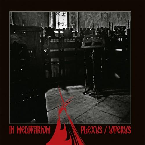 IN MEDITARIVM – Plexus / Uterus 2CD