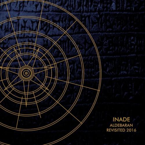 INADE Aldebaran Revisited 2016 CD