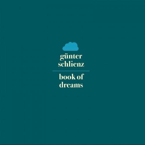 GÜNTER SCHLIENZ Book of Dreams CD