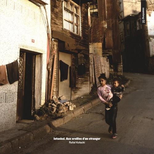 RAFAŁ KOŁACKI 'Istanbul. Aux Oreilles D'un Etranger' CD