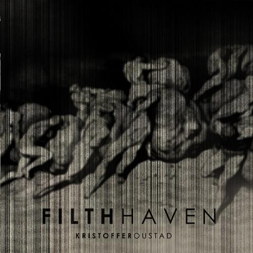 KRISTOFFER OUSTAD 'Filth Haven' CD